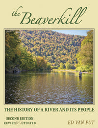 The Beaverkill by Ed Van Put *SIGNED*