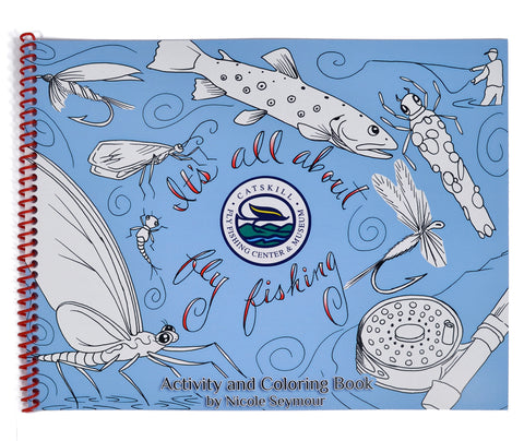 It's All About Fly Fishing: Activity and Coloring Book