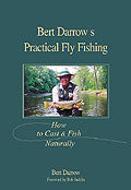 Bert Darrow's Practical Fly Fishing