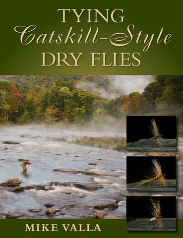 Tying Catskill - Style Dry Flies by Mike Valla *SIGNED*