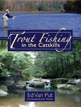 Trout Fishing in the Catskills by Ed Van Put *SIGNED*