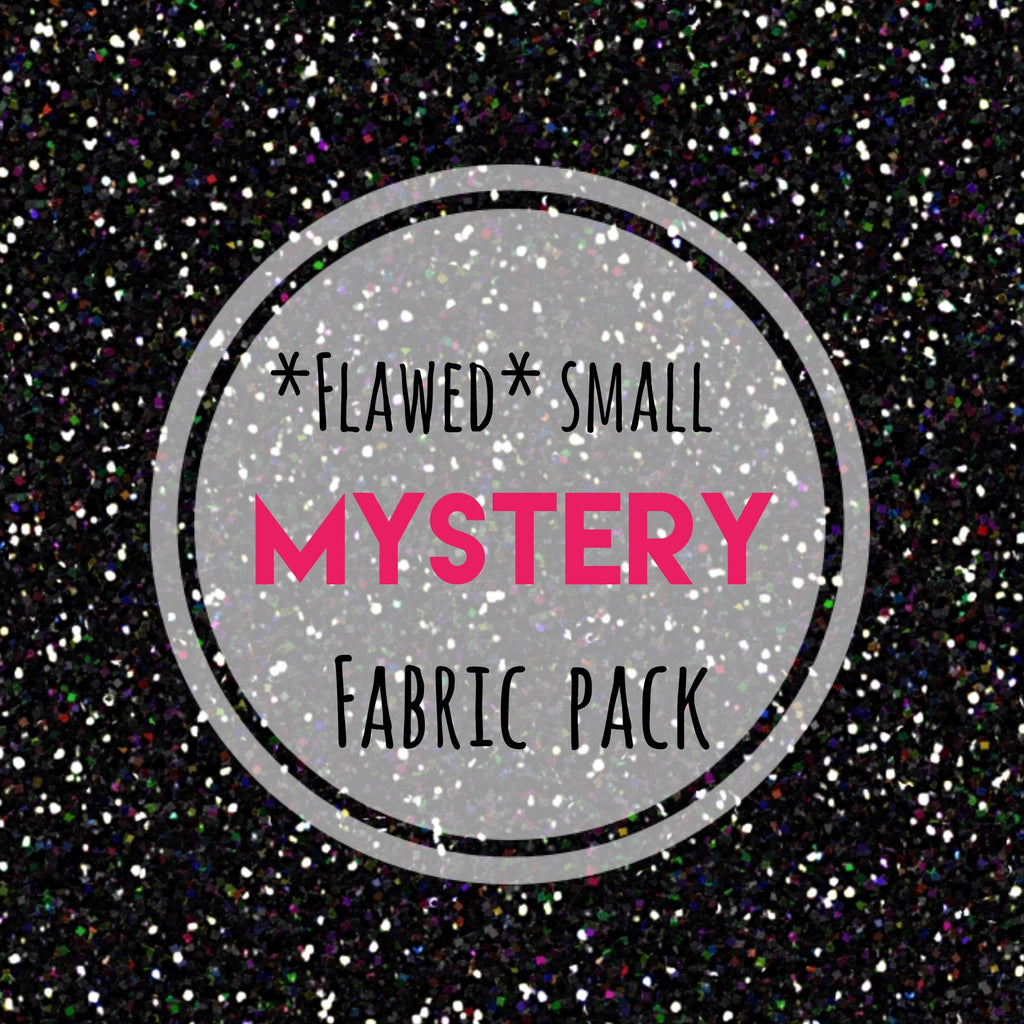 *FLAWED* SMALL MYSTERY CUSTOM FABRIC PACKS