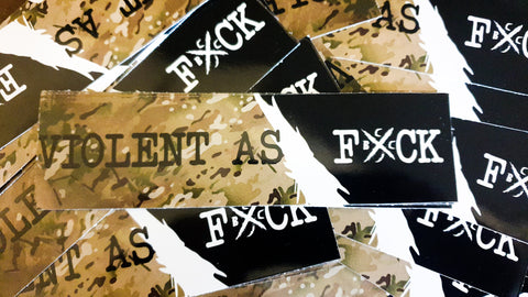 Violent As Fuck Decal