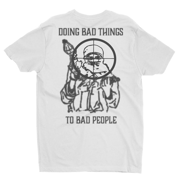 Bad Things to Bad People