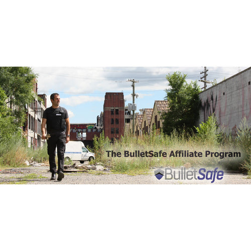 The BulletSafe Affiliate Program