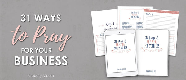 31 Days of Praying for Your Business Toolkit (69 pages)