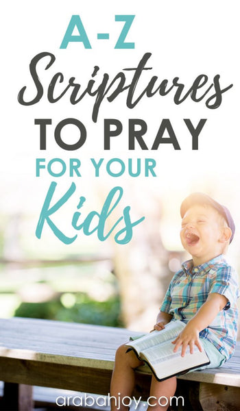 A to Z Scripture Prayer Cards to Pray for Your Kids