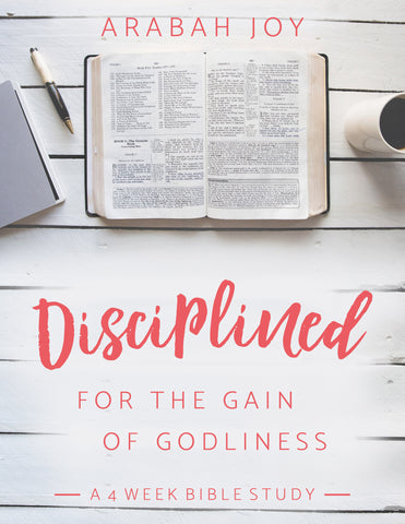 {4-WEEK BIBLE STUDY} Disciplined: For the Gain of Godliness