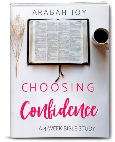 {4-WEEK BIBLE STUDY} Choosing Confidence Bible Study