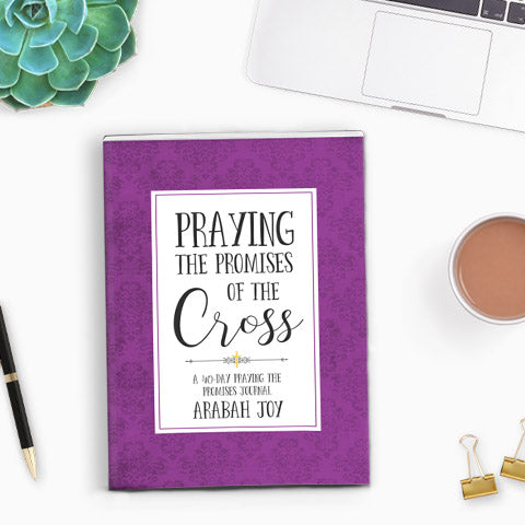 2018 Praying the Promises of the Cross {Updated Edition}
