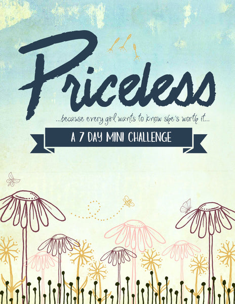 Priceless: A 7-Day Mother-Daughter Prayer Challenge