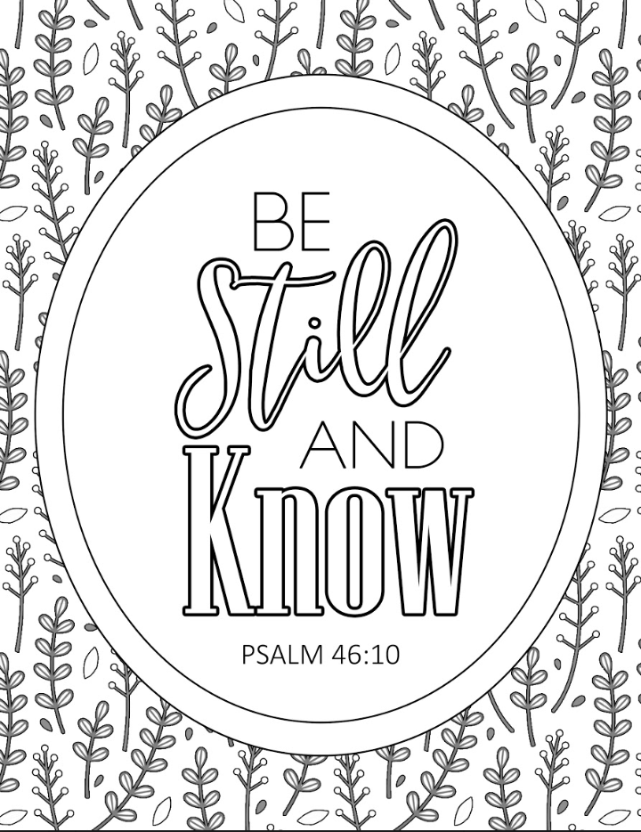 Be Still And Know Scripture Coloring Page – Arabah Joy Blog
