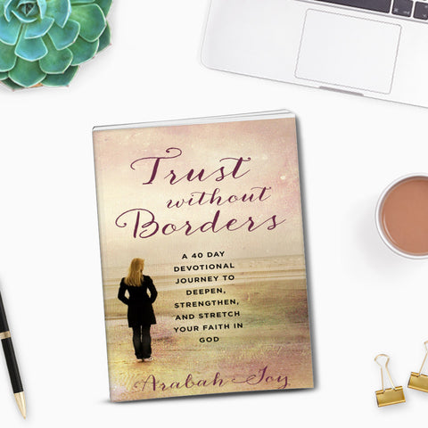 Trust Without Borders + BONUS 40-Day Praying the Promises Prayer Journal