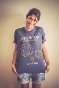 Show Up For Abortion Access tee