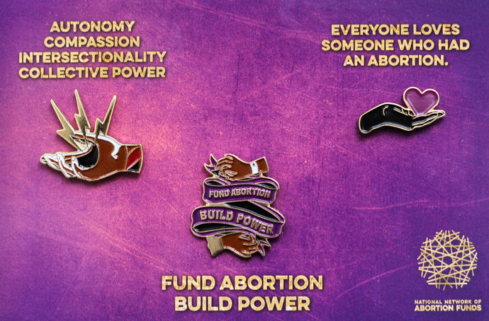 Fund Abortion Build Power Enamel Pin Set