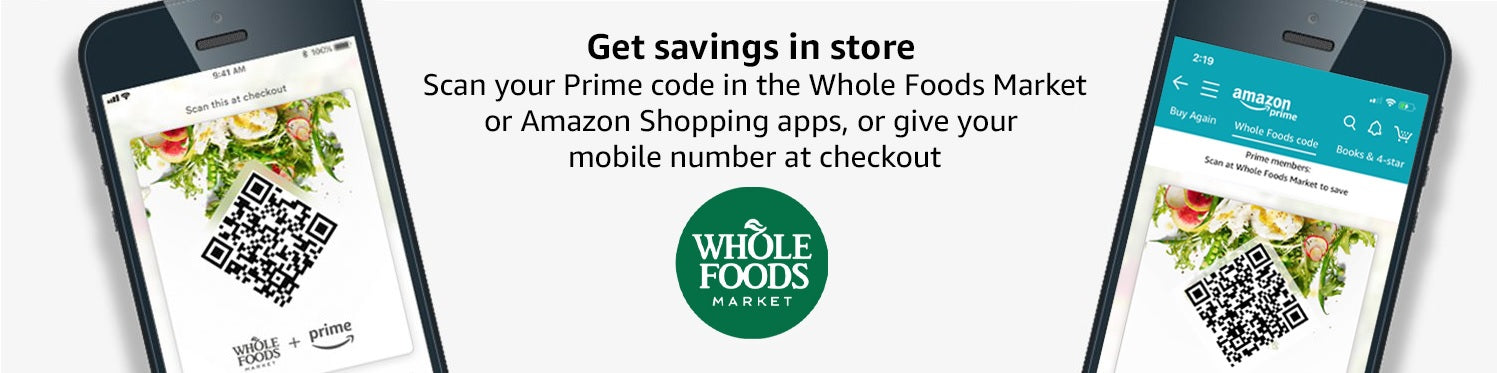 Whole Foods and Amazon Prime App for a 10% Discount