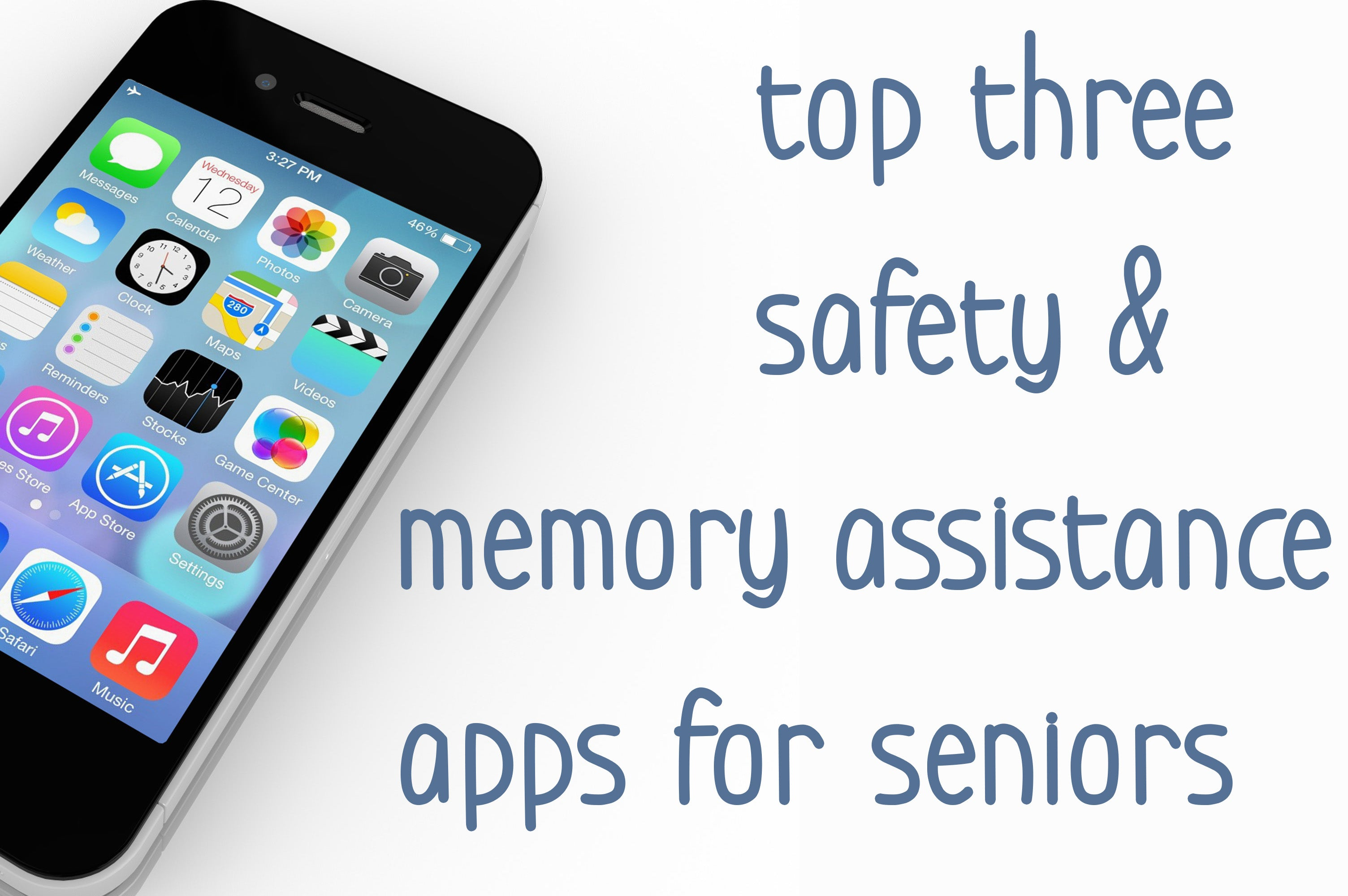 Best 3 Smartphone Apps for Seniors (Part 2)