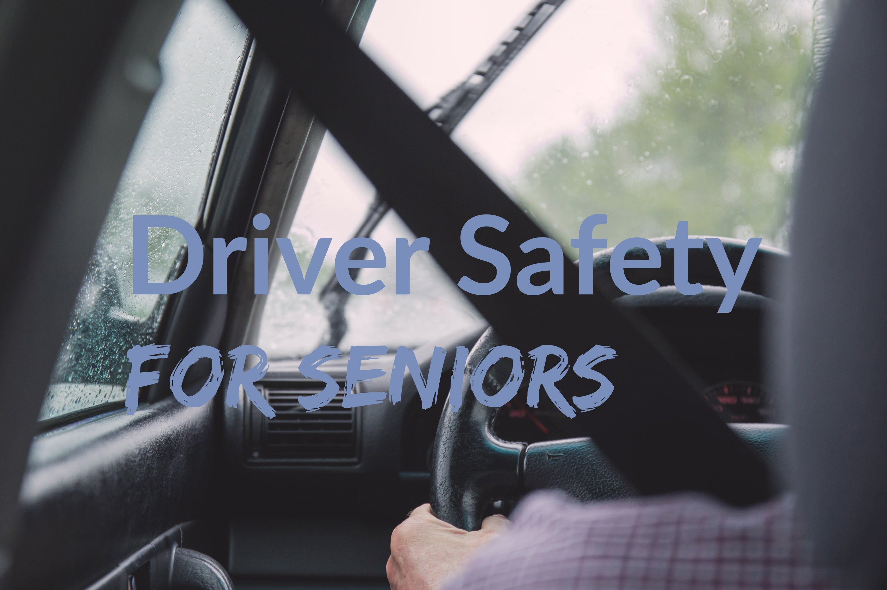 Driver Safety for Seniors