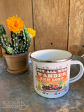 Not All Who Wander Are Lost camp mug