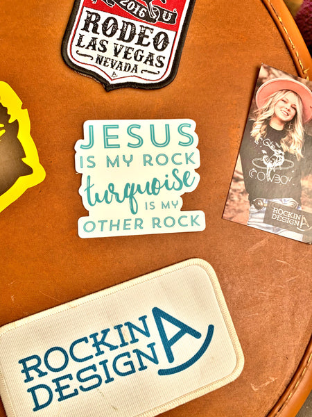 Sticker - Jesus is My Rock Turquoise is my Other Rock