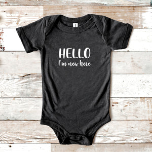 Hello, I'm New Here Baby Onesie