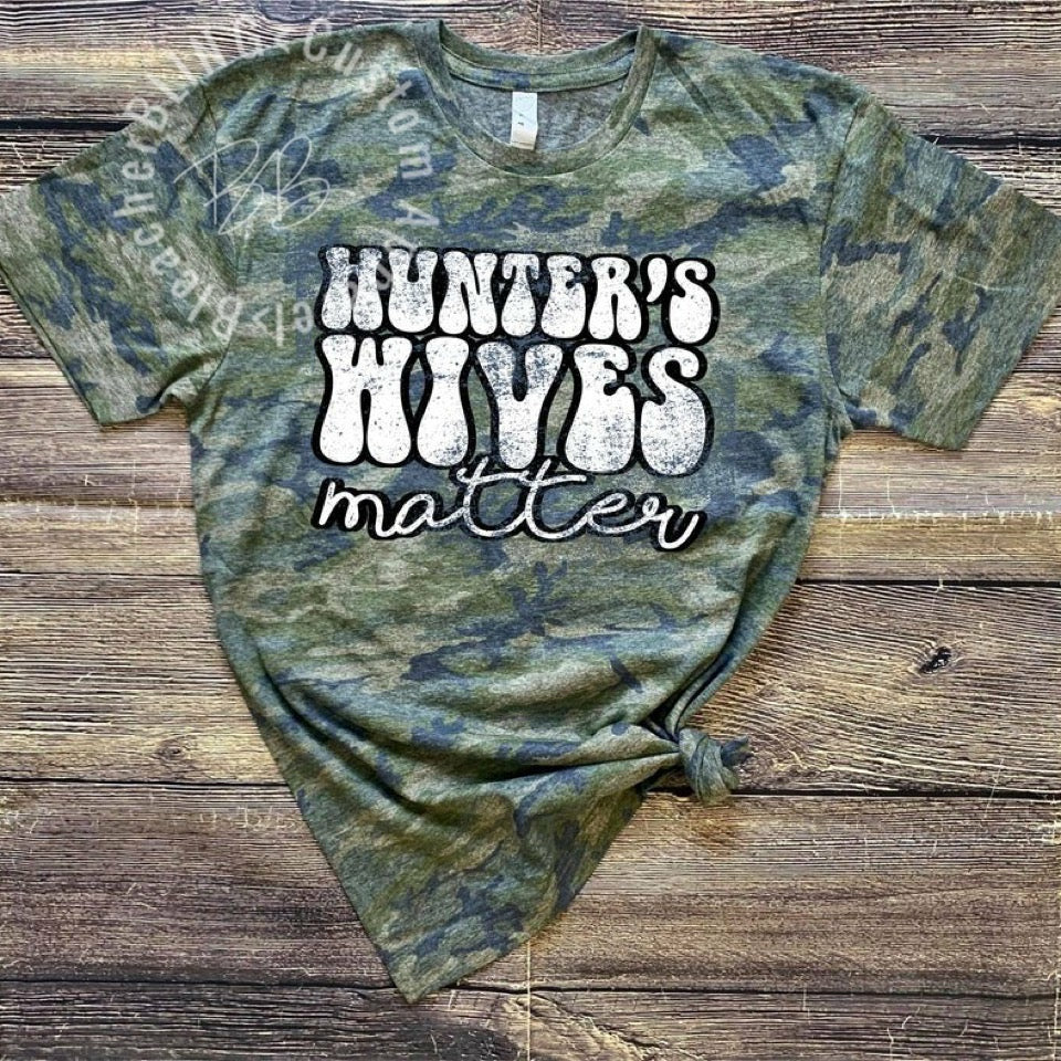 Hunter's Wives Matter Camo Tee