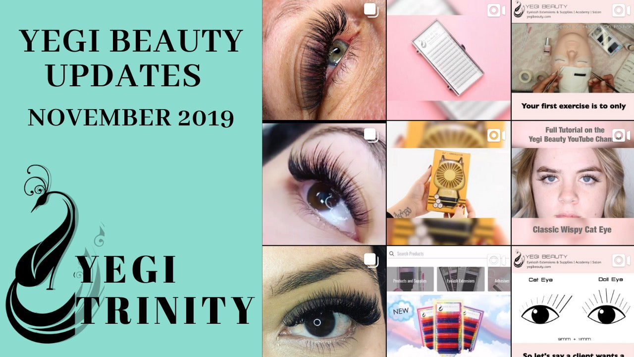 Yegi Trinity - Yegi Beauty Updates | November 2019
