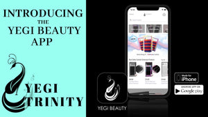Yegi Trinity - Introducing The Yegi Beauty App
