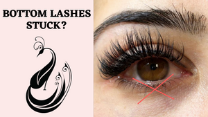 What To Do When Eyelash Extensions Get Stuck to the Bottom Eyelashes | Eyelash Extensions 101