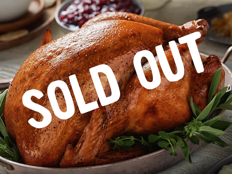 SOLD OUT Whole Roasted Turkey