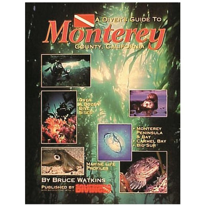 Dive Guide To Monterey California