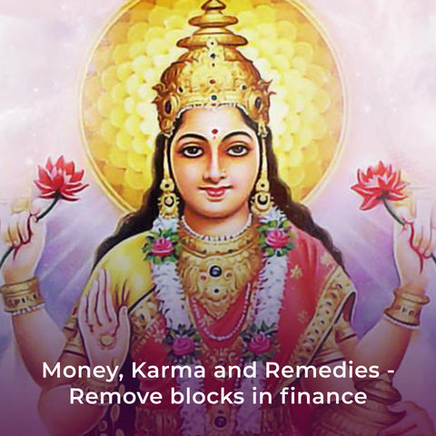 Money, Karma and Remedies - Remove blocks in finance