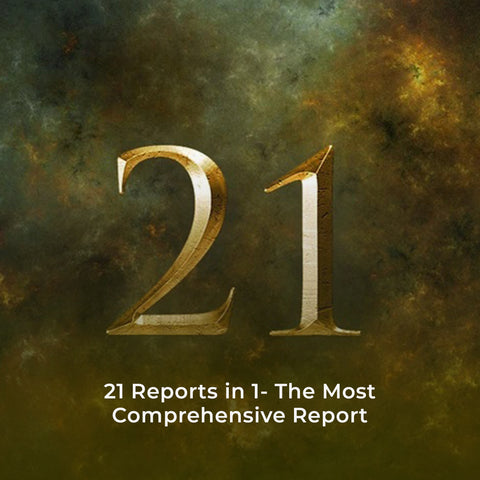 21 Reports in 1- The Most Comprehensive Mega Report