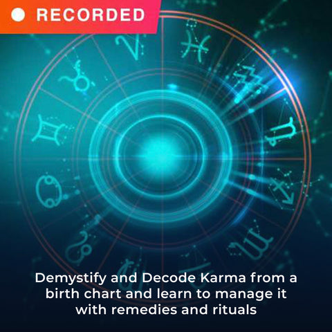 Demystify and Decode Karma from a birth chart and learn to manage it with remedies and rituals