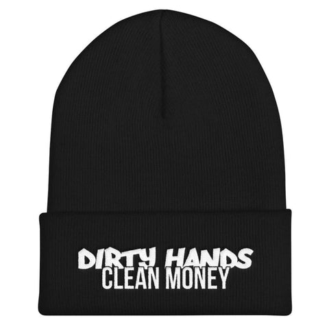 Dirty Hands, Clean Money Embroidered Beanie, [product_type] - powermovz