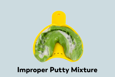 Improper putty mixture impression example