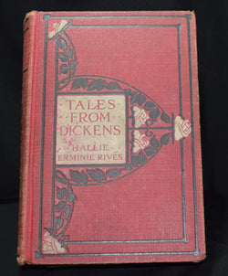 Tales from Dickens by Hallie Ermine Rives