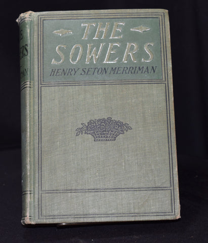 The Sowers by Henry Seton Merriman