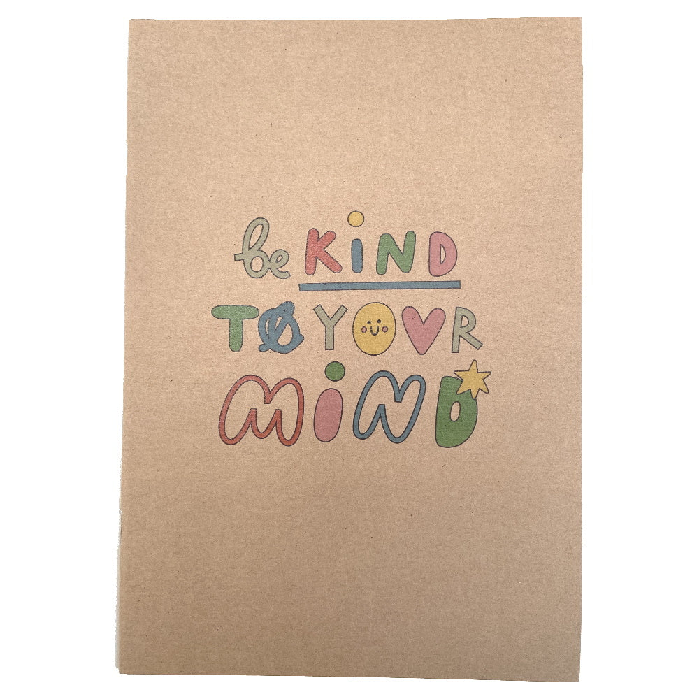 Be Kind To Your Mind Recycled Notebook