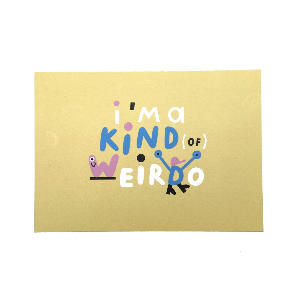 I'm a kind of weirdo postcard
