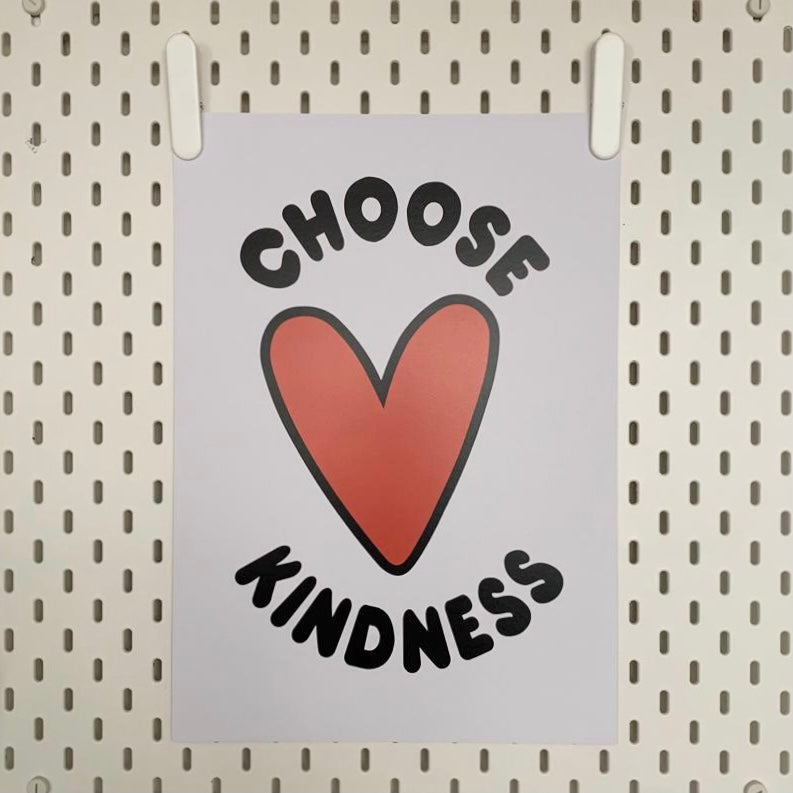 Choose Kindness A3 Print