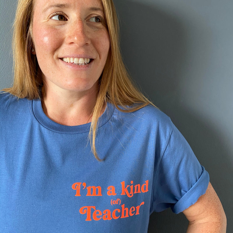 Adults I'm a kind (of) Teacher T-shirt - Denim Blue/Neon Orange