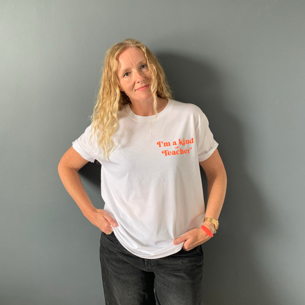 Adults I'm a kind (of) Teacher T-shirt - White/Neon Orange