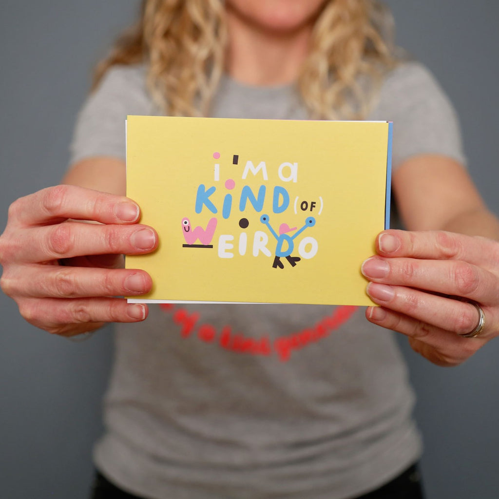 I'm a kind of weirdo postcard - The Kindness Co-Op Children's Clothing & Gifts
