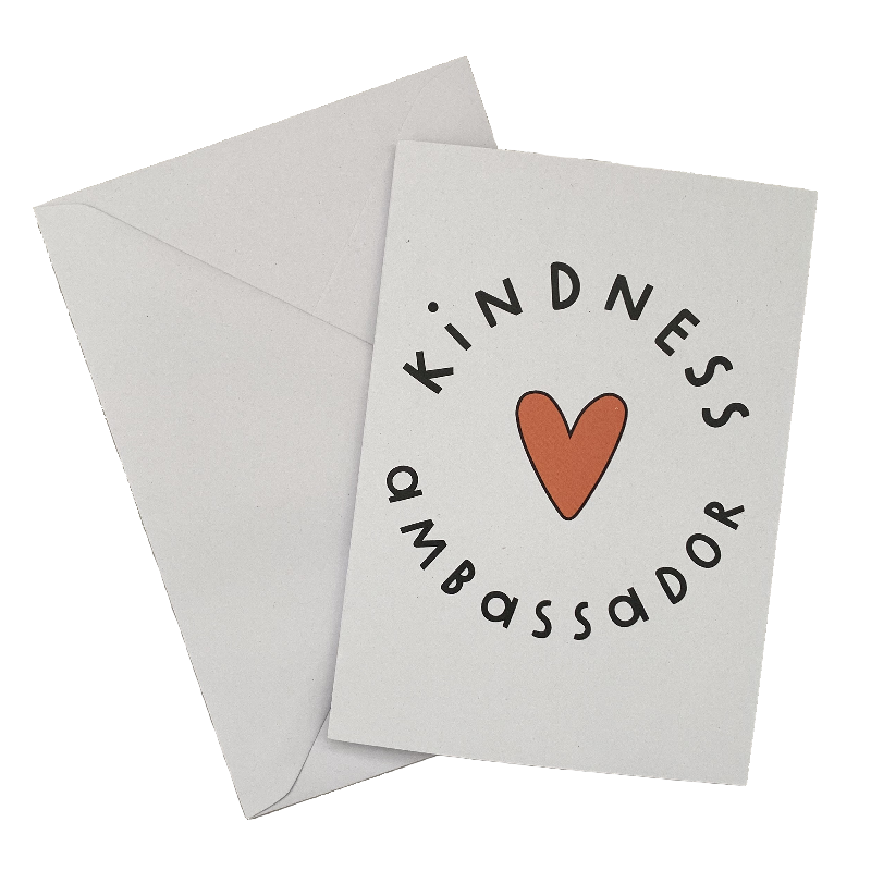 Kindness Ambassador Greetings Card - The Kindness Co-Op Children's Clothing & Gifts