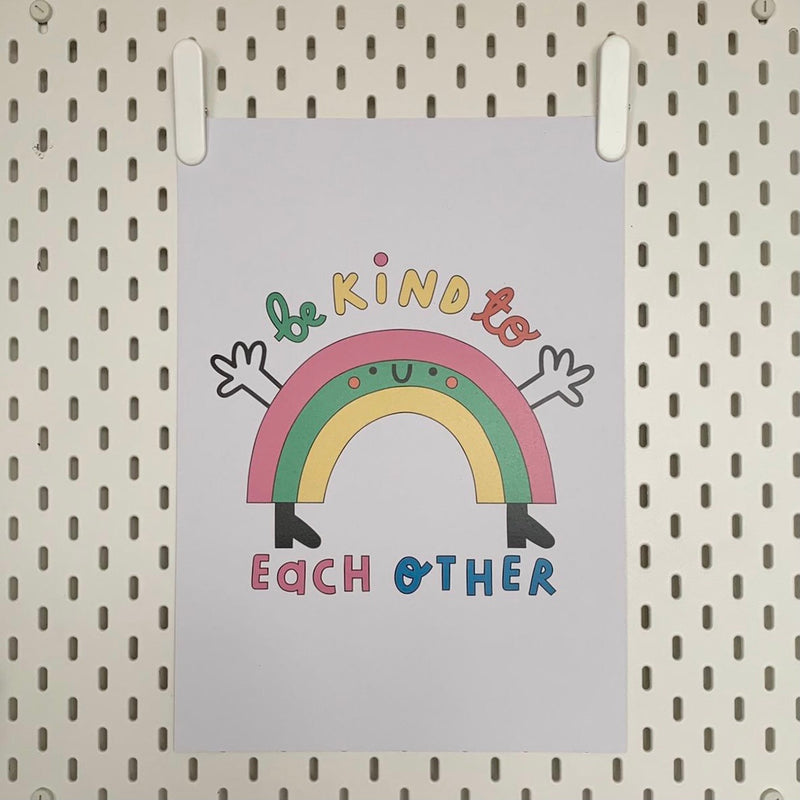 Be Kind To Each Other Rainbow A3 Print