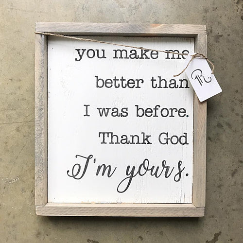I'm Yours Sign