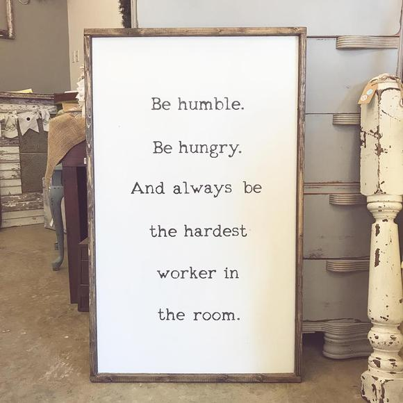 Be Humble Large Sign