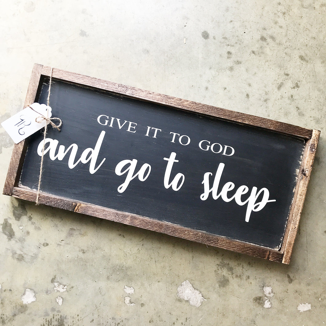 """Give it to God"" Sign"