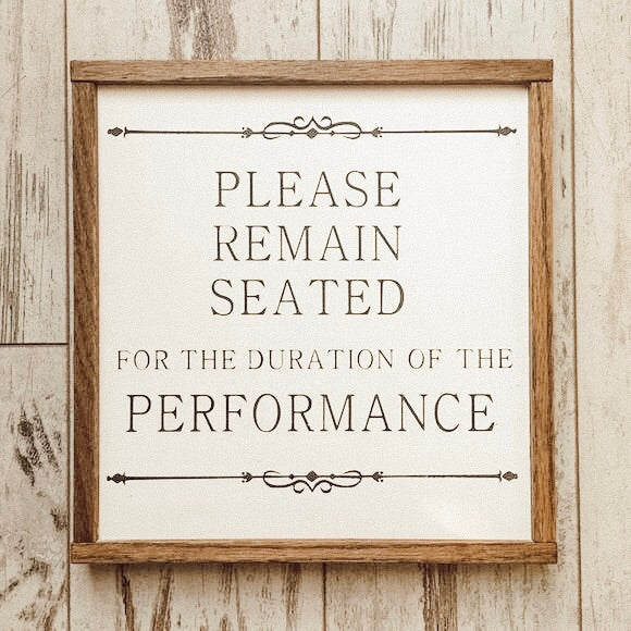 Remain Seated Sign